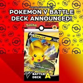 The Pokemon V Battle Decks are Coming!!!