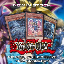 Yu-Gi-Oh! Dark Side of Dimensions Secret Edition Singles Now in Stock!!!
