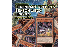 Legendary Duellists Season 1 Singles Are Here!
