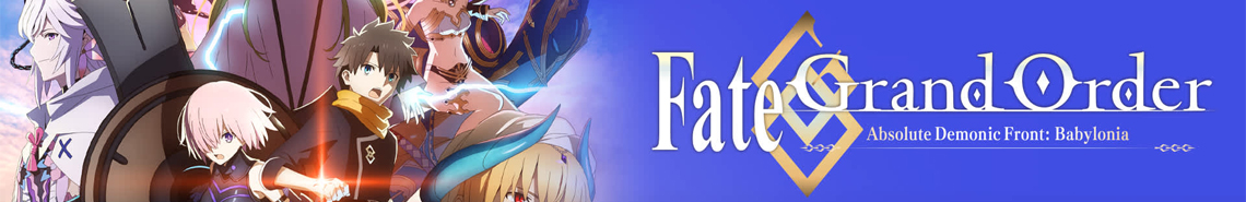 Fate/Grand Order Absolute Demonic Front - Babylonia