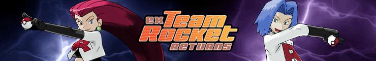 EX7 - Team Rocket Returns