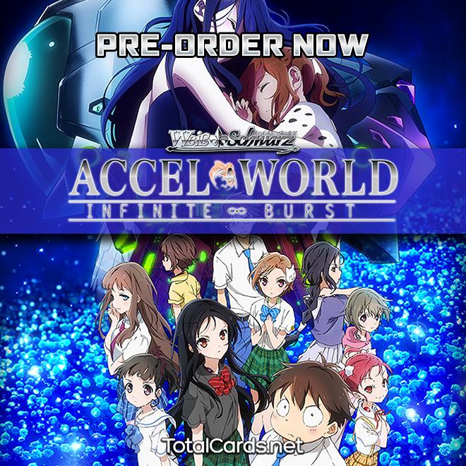 Accel World - Infinite Burst Pre-Orders now up!