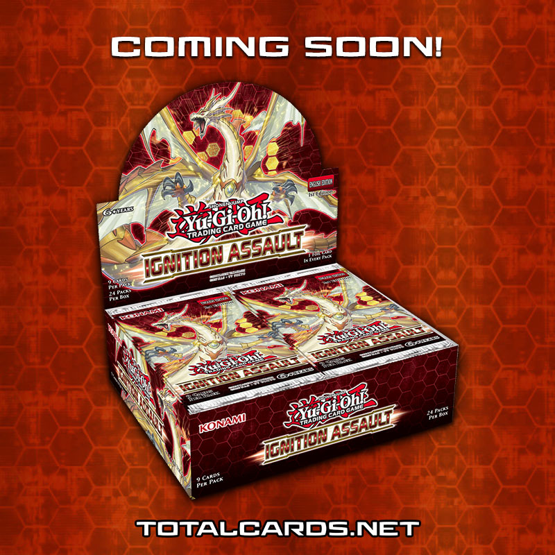 Yu-Gi-Oh - Ignition Assault Coming Soon!