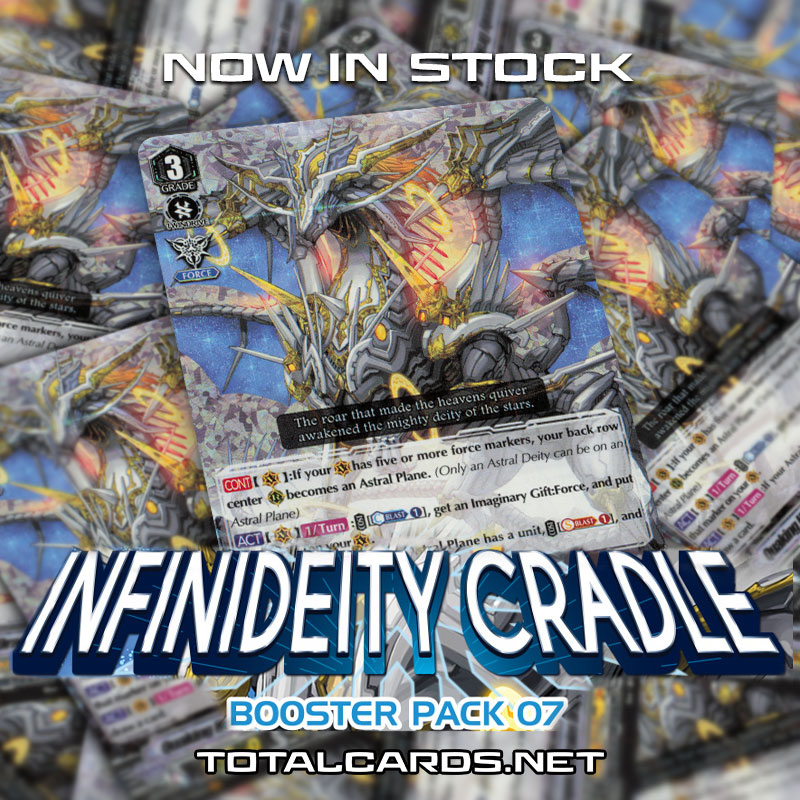 Cardfight!! Vanguard - Infinideity Cradle Single Cards Available Now!!