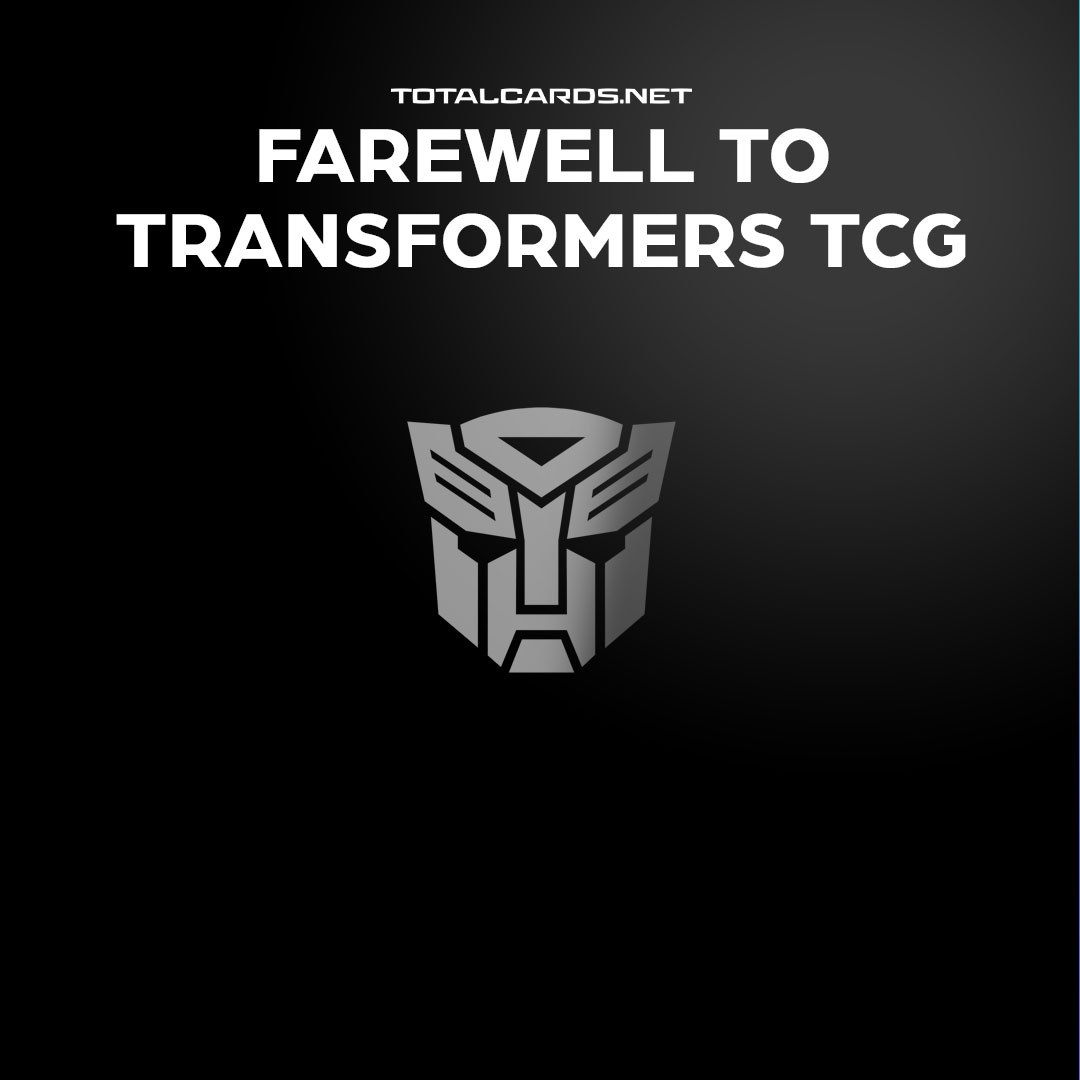 A Farewell To Transformers TCG