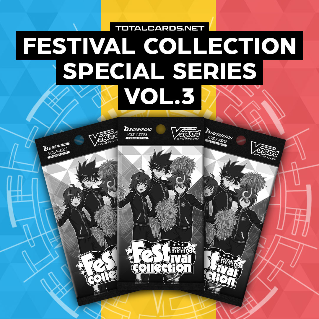 Cardfight Vanguard Festival Collection Special Series Vol.3 Shipping Soon!!!