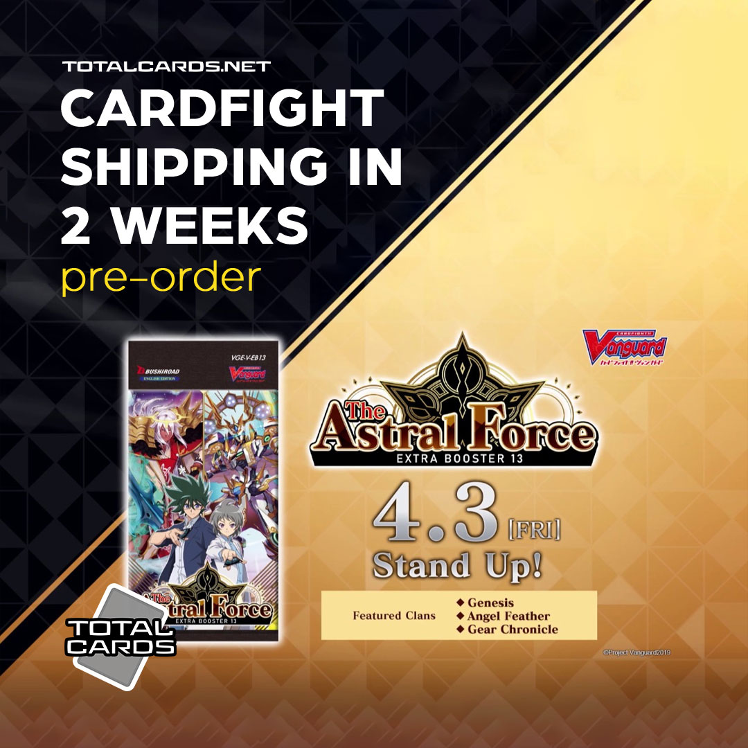 New Cardfight!! Vanguard - The Astral Force Set Available In 2 Weeks!!!