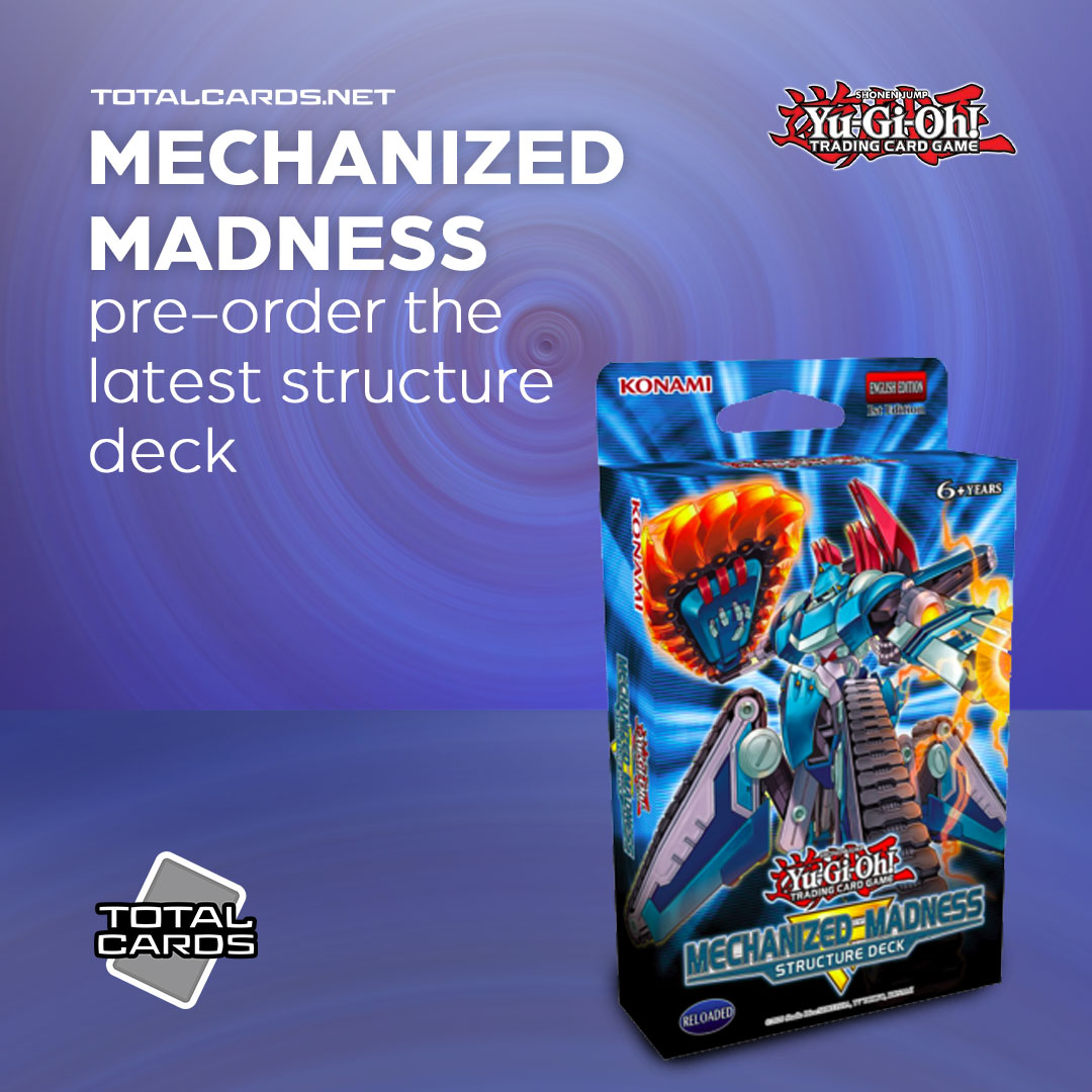 Yu-Gi-Oh! Mechanized Madness Structure Deck Available to Pre-Order