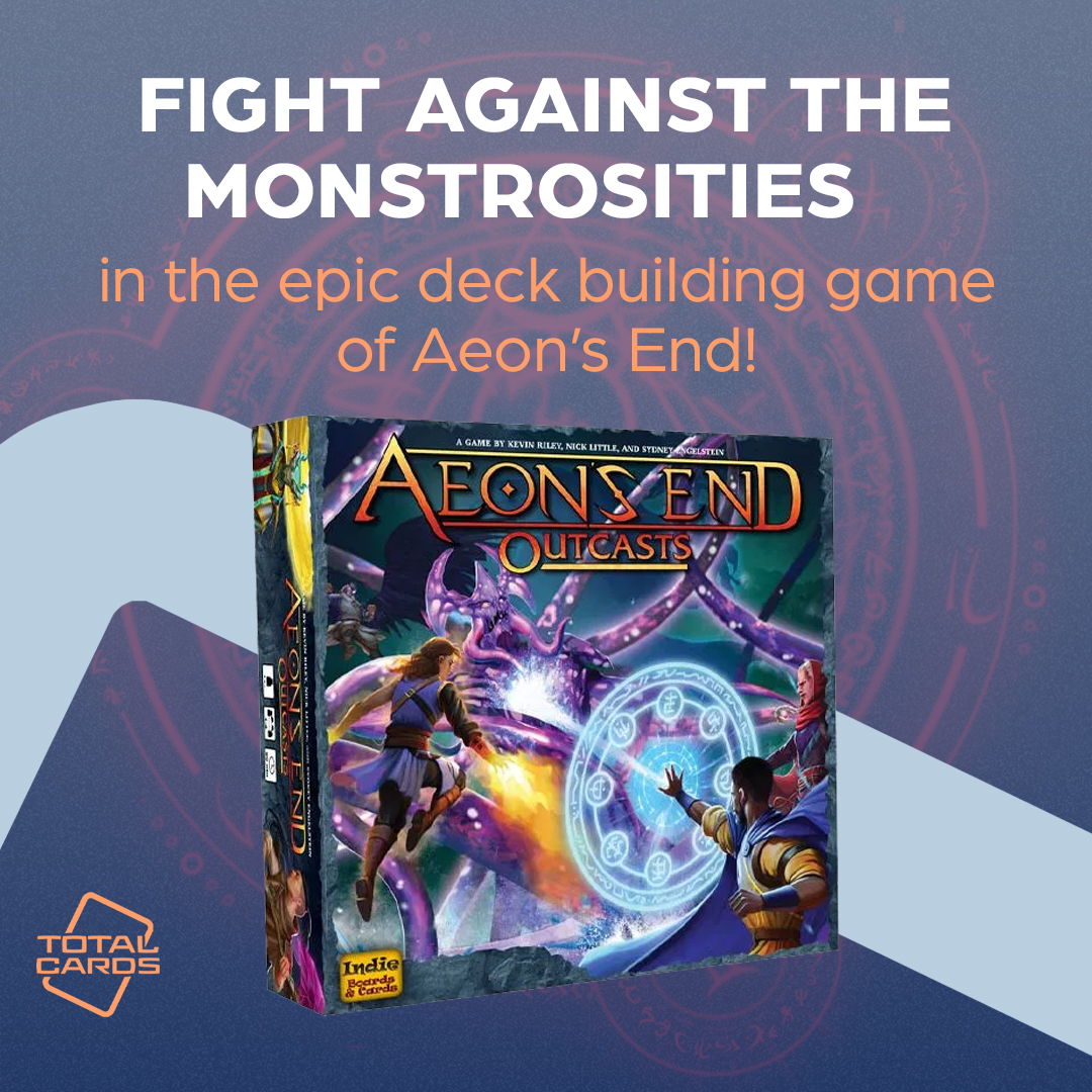 Battle the Monstrosities in Aeons End - Outcasts