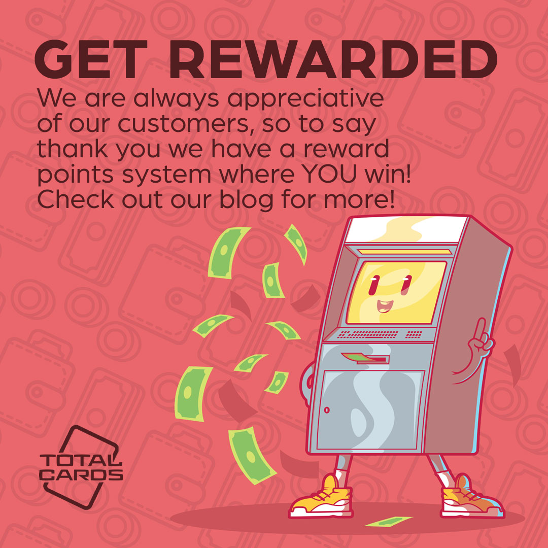 Get more for your money with Total Cards Reward Points!