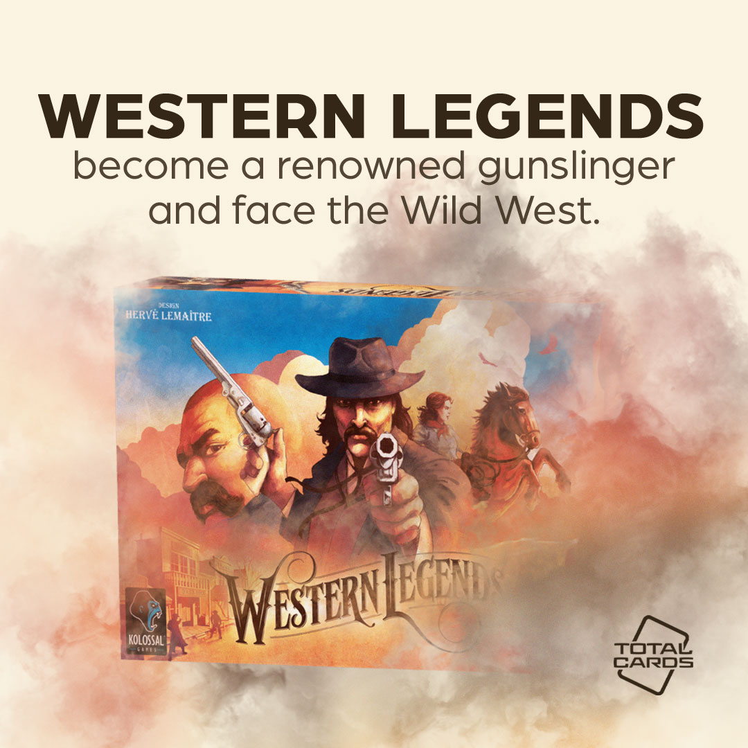 Experience the wild west on your tabletop with Western Legends!